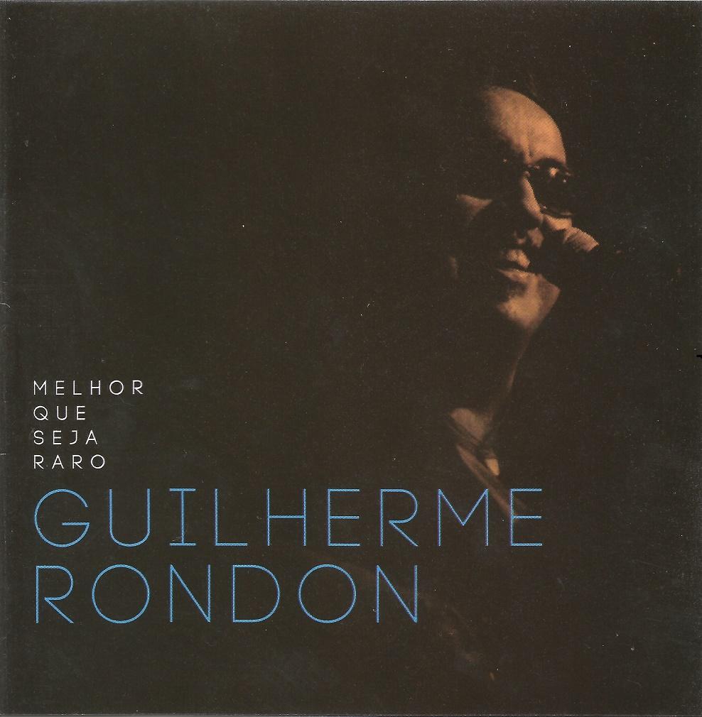 Capa CD Guilherme Rondon Trabalho digno