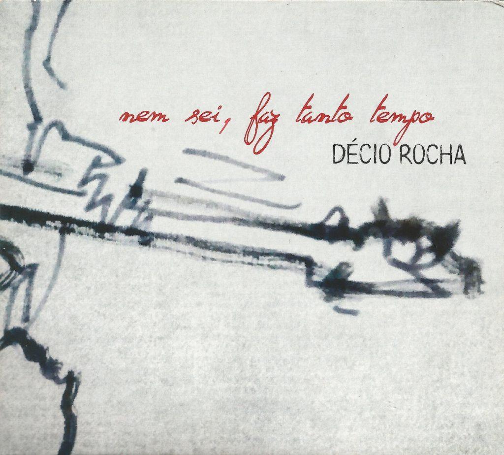 Capa CD Decio Rocha 1024x924 Artesão de sonoridades