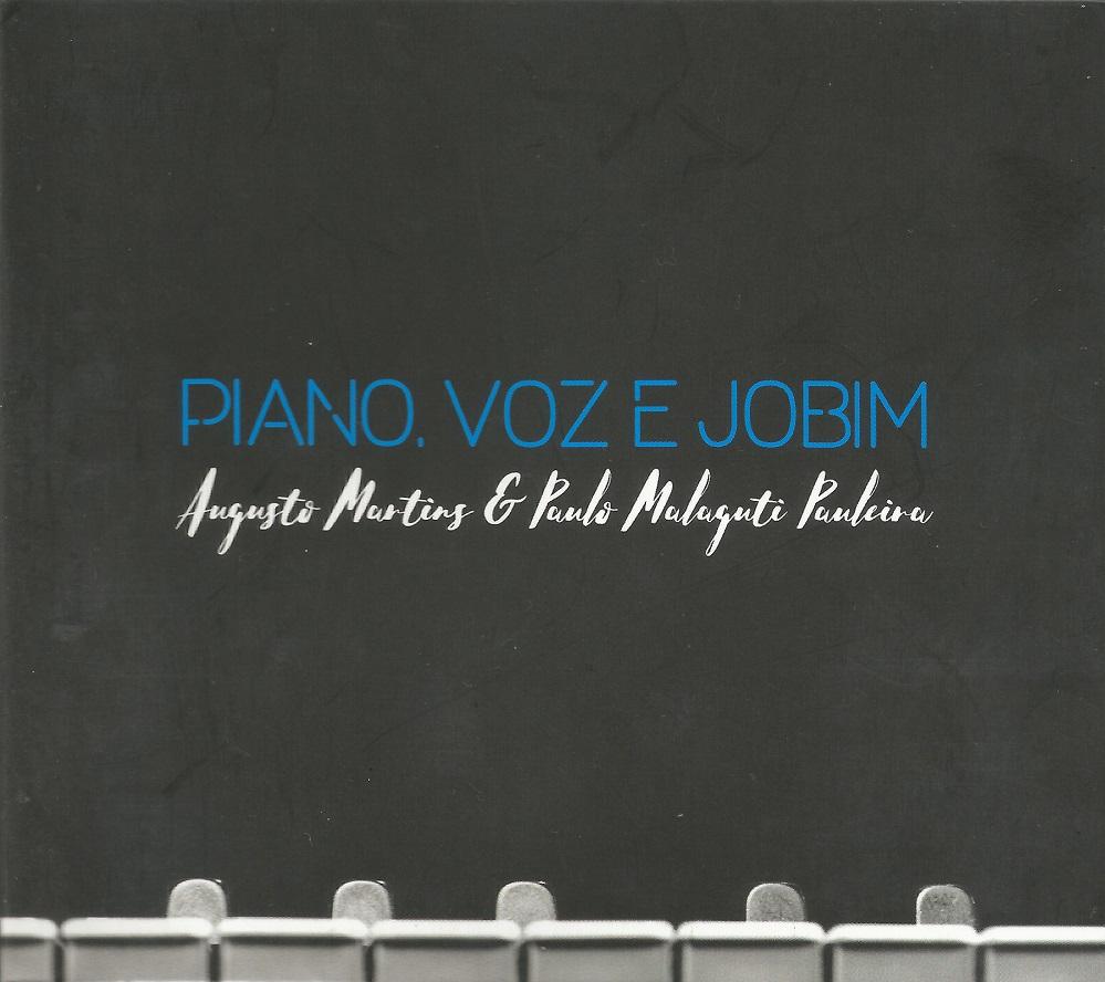 Capa CD Augusto Martins e Paulo Malaguti Pauleira Tom Jobim em boas mãos