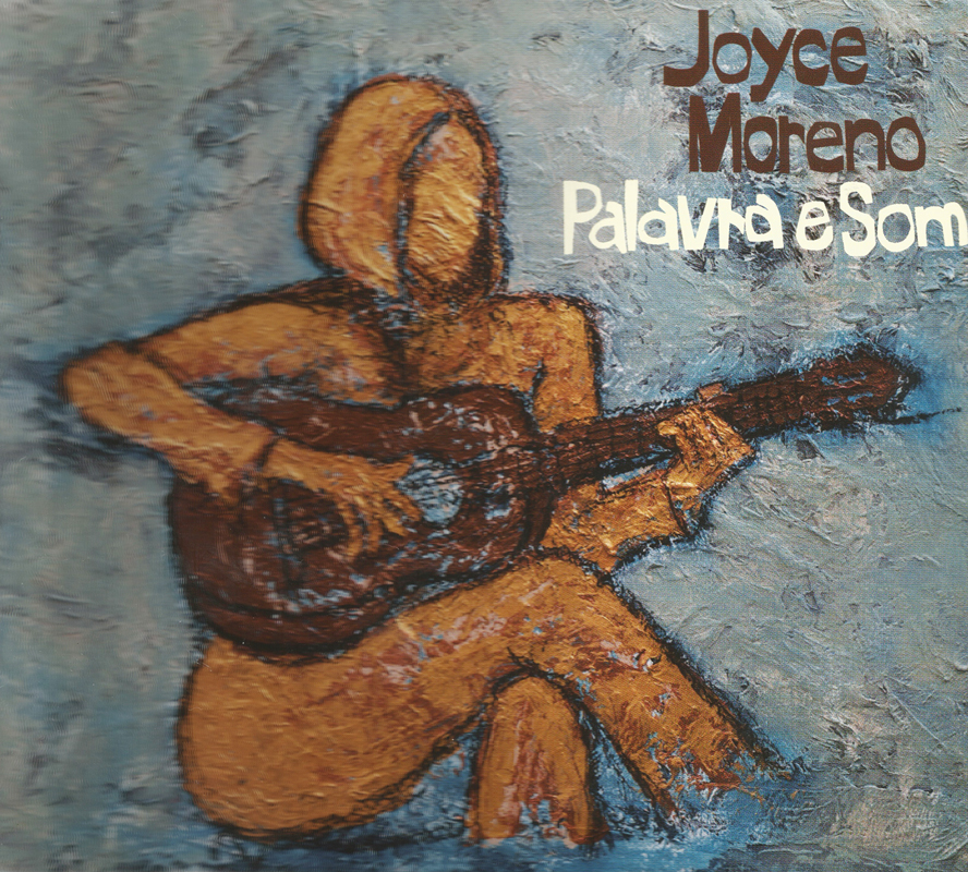 Capa CD Joyce Moreno Palavra e Som O que já era ótimo melhorou