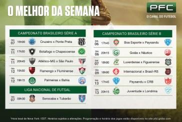 Jogos da série A e B do Brasileirão são destaques no PFC