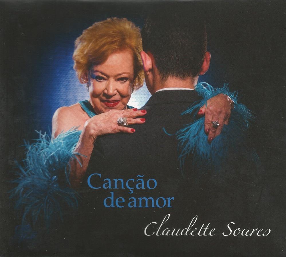 Capa CD Claudette Soares Cancao de Amor Uma cantora definitiva