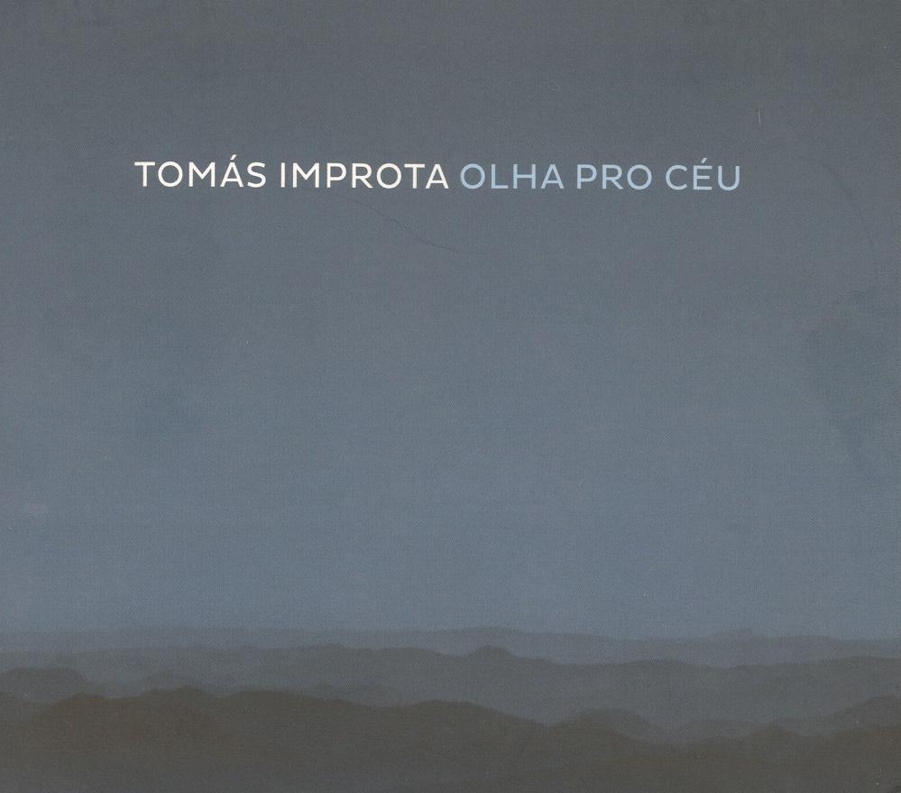 Capa CD Tomas Improta Olha pro Ceu O pianista e o piano