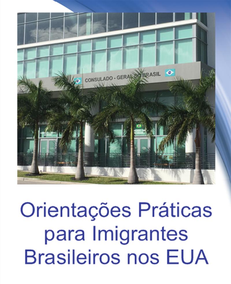Foto21 Guia para Imigrantes Brasileiros nos EUA Consulado lança Guia para Imigrantes Brasileiros