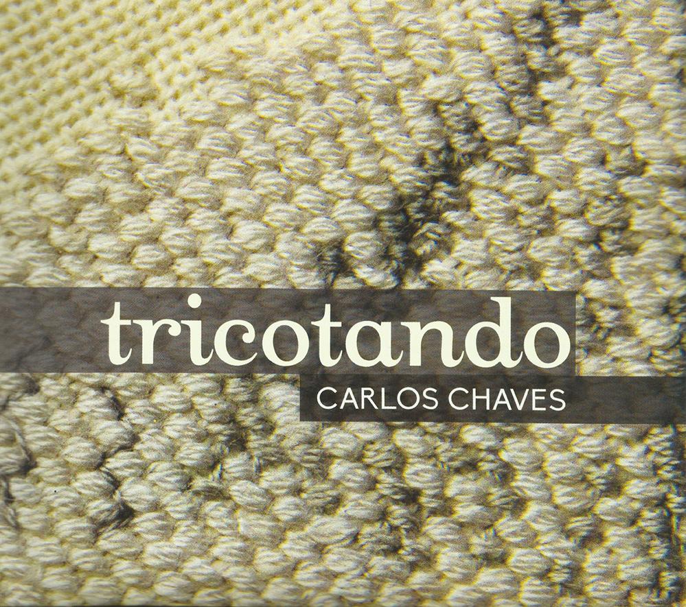 Capa CD Carlos Chaves do Maogani Benza Deus, Carlos Chagas!