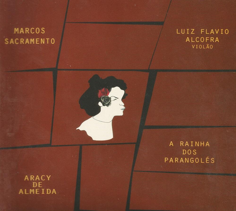 Capa CD Marcos Sacramento e Luiz Flavio Alcofra A eterna Aracy de Almeida