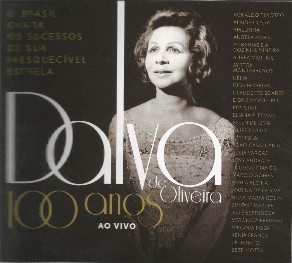 Capa CD Dalva de Oliveira 100 anos Ao vivo Quando a desigualdade é virtude