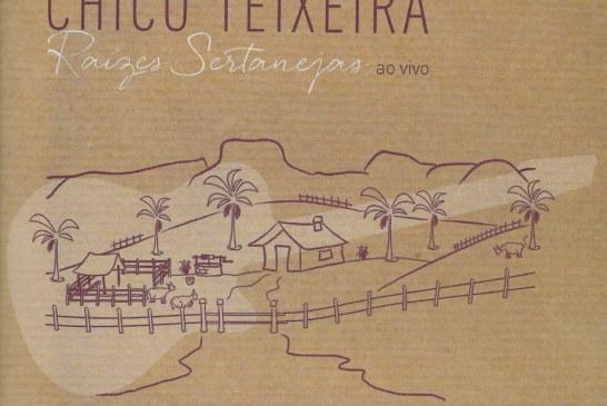 Chico Teixeira multiplica sua herança sertaneja