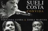 Viva Sueli Costa!