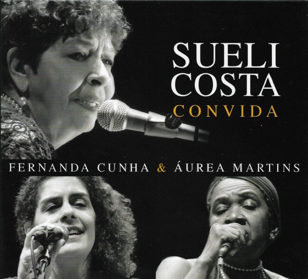Capa CD Sueli Costa convida Fernanda Cunha Aurea Martins pdf Viva Sueli Costa!