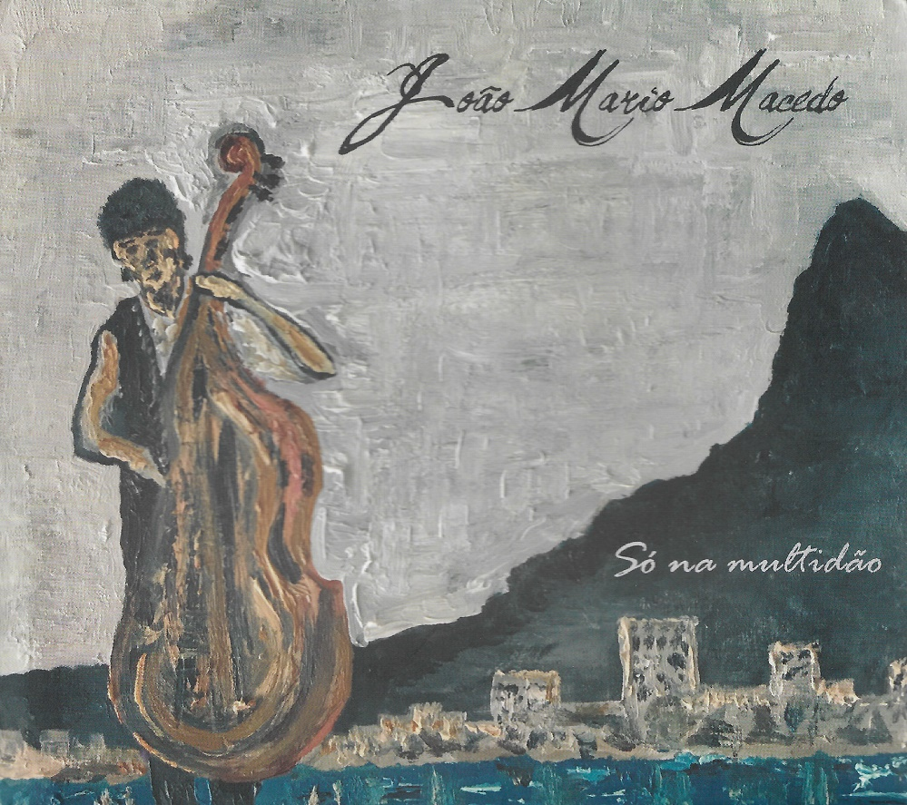 Capa CD Joao Mario Macedo Uma grata surpresa