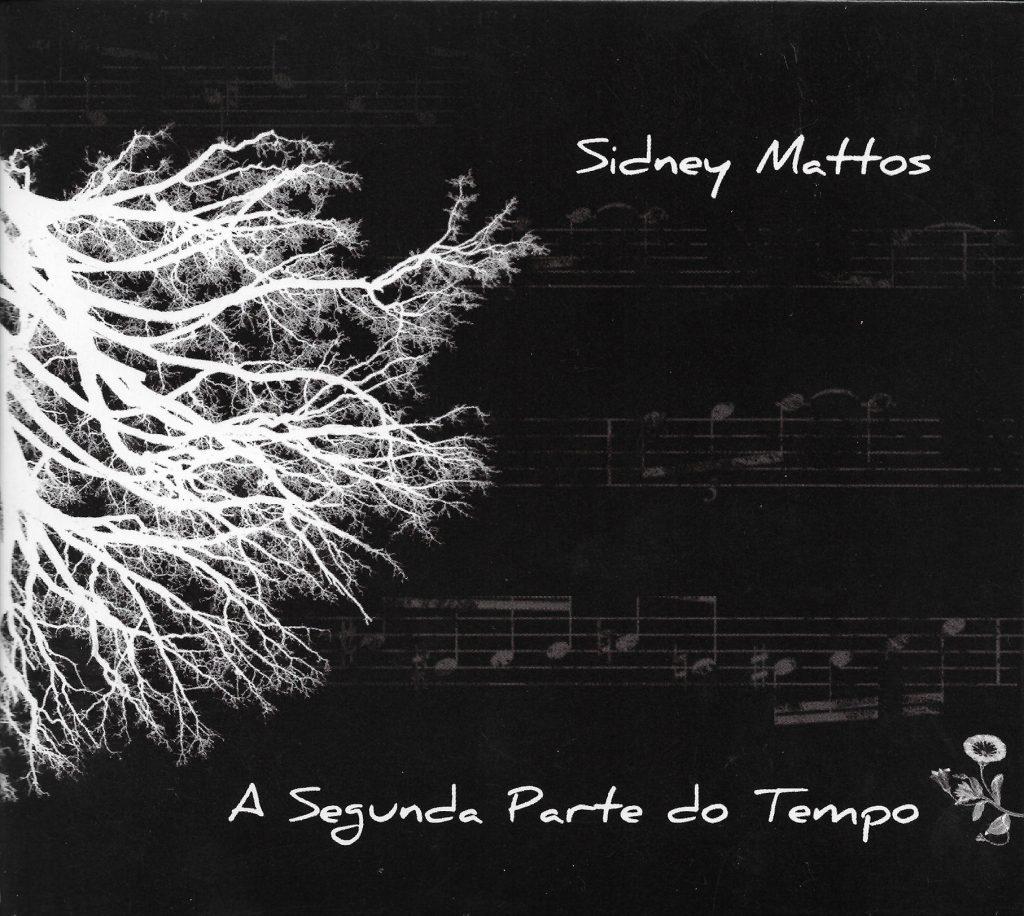 Capa CD Signey Mattos A Segunda Parte do Tempo Dignidade é o seu segundo nome
