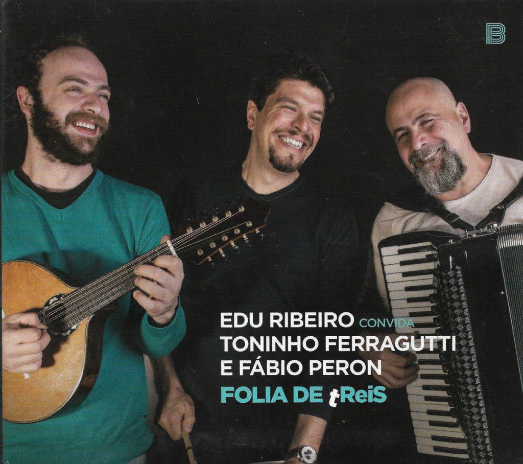 Capa CD Edu Ribeiro Folia de tReis  Quando ninguém é mais do que ninguém