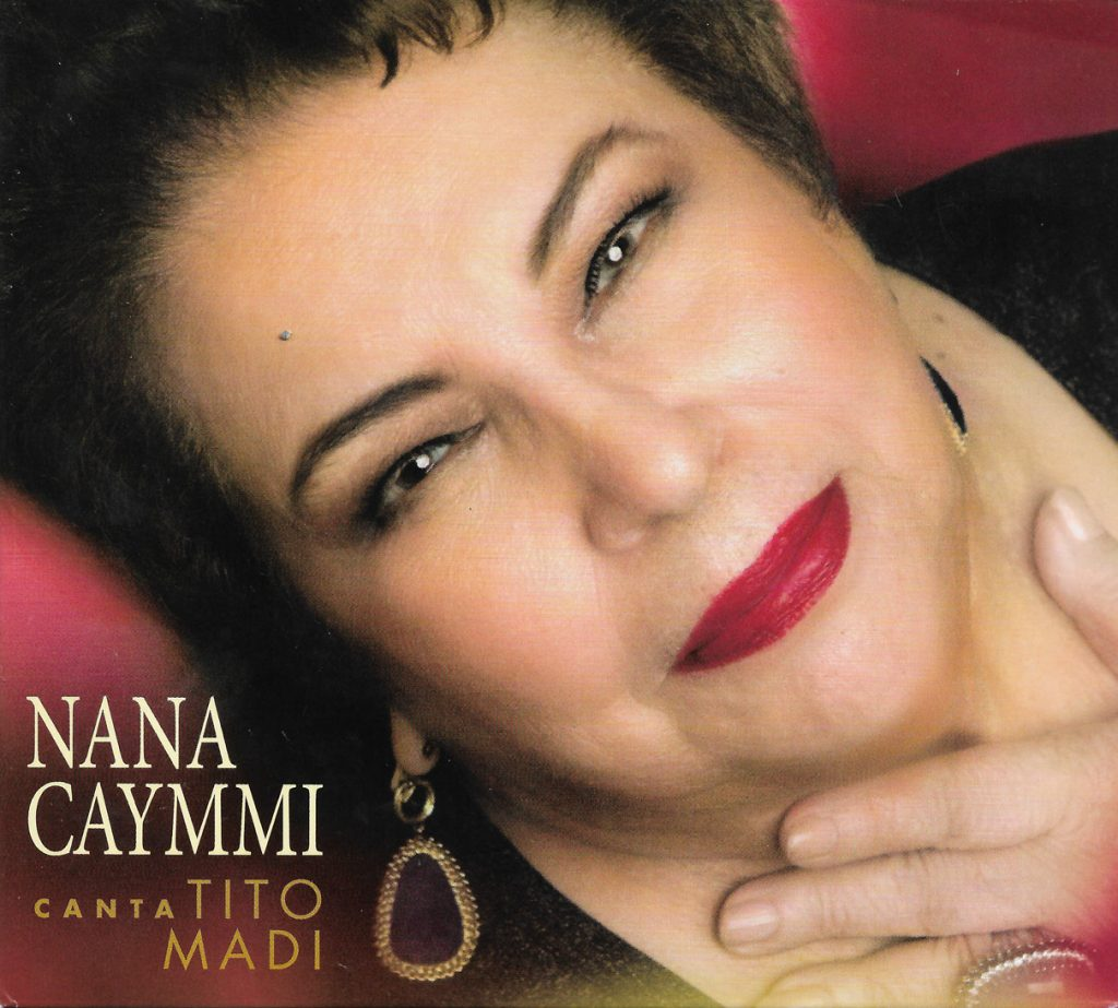 Capa CD Nana Caymmi canta Tito Madi O que Nana Caymmi tem de melhor