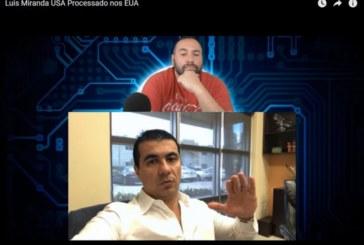 Youtuber de MA acusa deputado Luís Miranda deter lesado investidores na Flórida