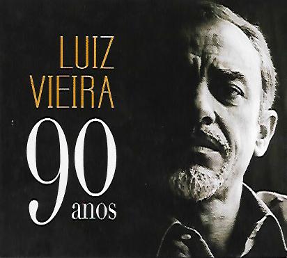 """Capa CD Luiz Vieira Viva os """"noventão"""" de Luiz Vieira!"""