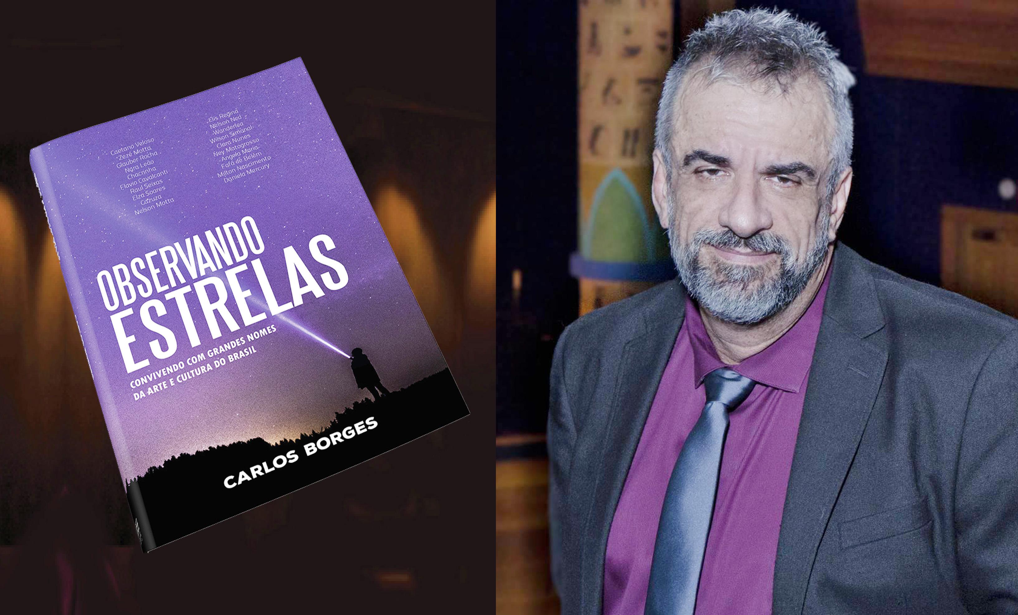capa book cb Carlos Borges lança Observando Estrelas, uma viagem pelo coração das artes brasileiras nos últimos 40 anos
