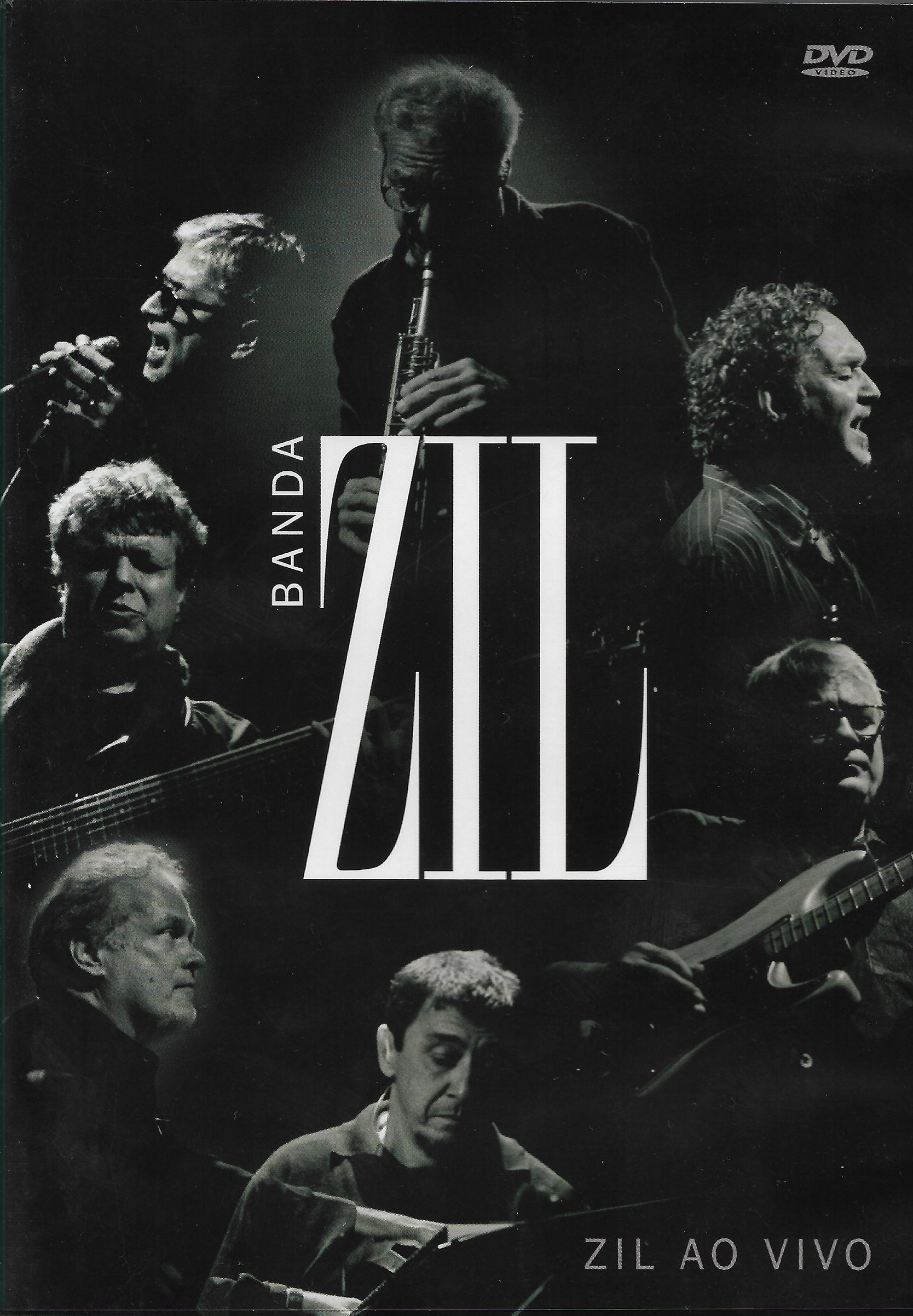 Capa DVD Banda Zil e História sobre ídolos