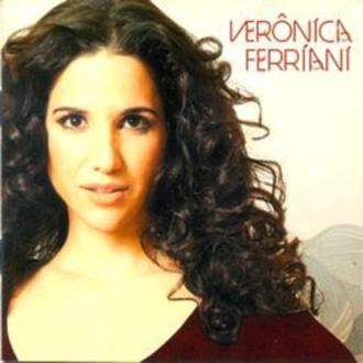 O primeiro CD de Verônica Ferriani é o cartão de visita de uma cantora de ótimos recursos