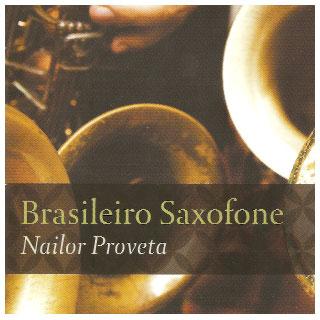 A importância histórica do saxofone por Nailor Proveta