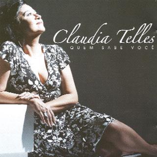 Claudia Telles, uma grande cantora que o Brasil ainda não curtiu adequadamente