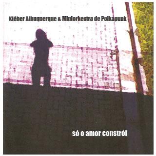 A multiplicidade da música de Kleber Albuquerque